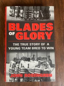 Blades of Glory: The True Story of a Young Team Bred to Win